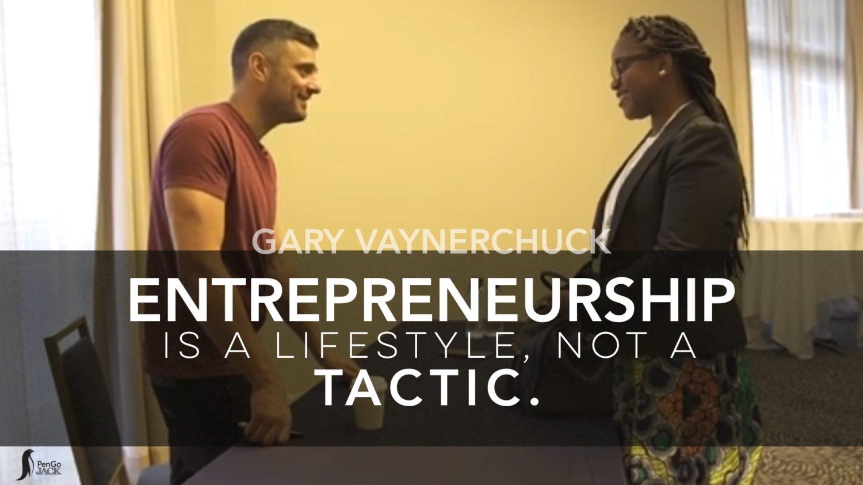 Entrepreneurship is a Lifestyle